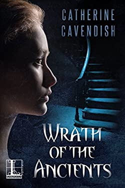 Wrath of the Ancients (Nemesis of the Gods Book 1)