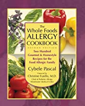 By Cybele Pascal - Whole Foods Allergy Cookbook: 200 Gourmet and Homestyle Recipes for the Food Allergic Family (2nd Edition) (5.1.2006)