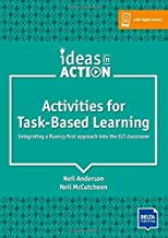Activities for Task-Based Learning: Integrating a fluency first approach into the ELT classroom. Book with photocopiable activites (Ideas in Action)