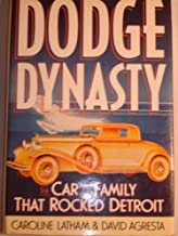 Dodge Dynasty: The Car and the Family That Rocked Detroit