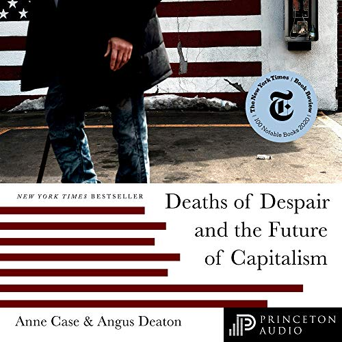 Deaths of Despair and the Future of Capitalism Titelbild