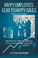 Happy Employees Lead to Happy Sales