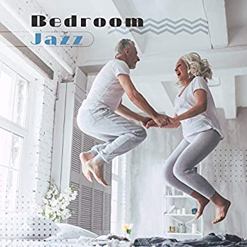 Bedroom Jazz