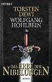 Torsten Dewi, Wolfgang Hohlbein: Das Erbe der Nibelungen