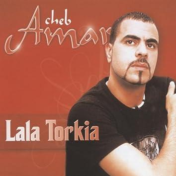 Cheb Amar, Lala Torkia