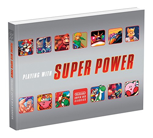 Playing With Super Power: Nintendo Super NES Classics
