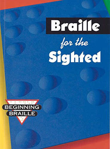 Download Braille for the Sighted (Beginning Braille) 0931993954