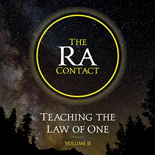 The Ra Contact: Teaching the Law of One: Volume 2 cover art