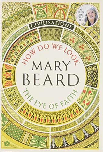 Civilisations: How Do We Look / The Eye of Faith: As seen on TV