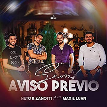 Sem Aviso Prévio (feat. Max E Luan)
