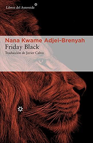 Friday Black: 258 (Libros del Asteroide)