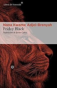 Friday Black par Nana Kwame Adjei-Brenyah