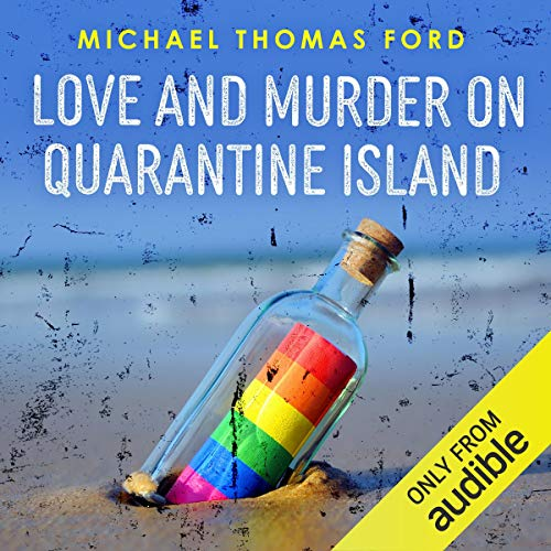 Love and Murder on Quarantine Island Audiobook By Michael Thomas Ford cover art