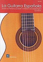 La Guitarra Espanola: Flamenco und Klassik in mittlerem Schwierigkeitsgrad