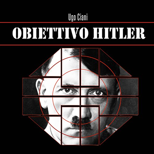 Obiettivo Hitler audiobook cover art