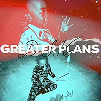 Greater Plans
