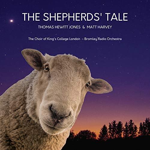Thomas Hewitt Jones, Matt Harvey, The Choir of King's College London & Bromley Radio Orchestra