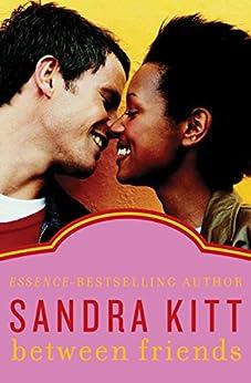 Between Friends by [Sandra Kitt]