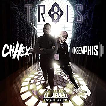 Trois8 (feat. Chavex)