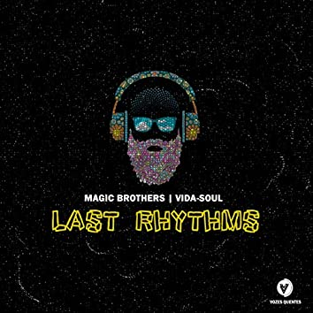 Last Rhythms