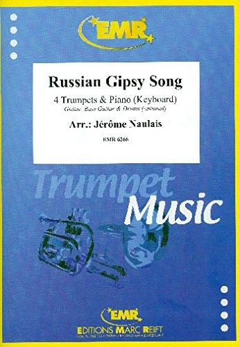 Russian Gipsy Song: für 4 Trompeten und Klavier (Keyboard) (Percussion ad lib)