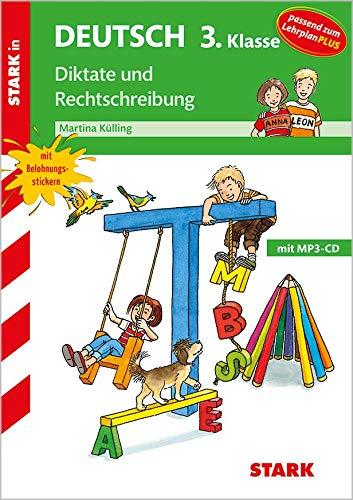 STARK Training Grundschule - Diktate und Rechtschreibung 3. Klasse