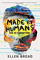 Made by Humans: The AI Condition