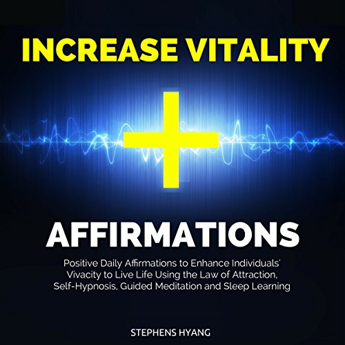 Increase Vitality Affirmations audiobook cover art