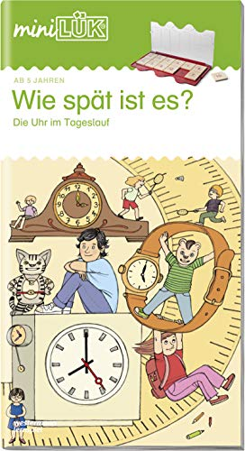miniLÜK: Wie spät ist es?: Die Uhr im Tageslauf
