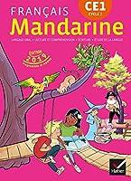 Mandarine CE1 - Livre de l'eleve 2019 Ed.