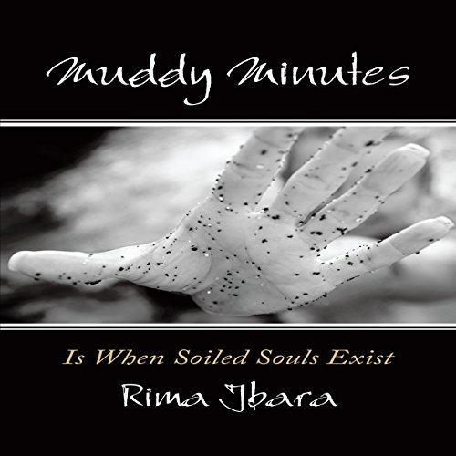 Muddy Minutes Is When Soiled Souls Exist audiobook cover art