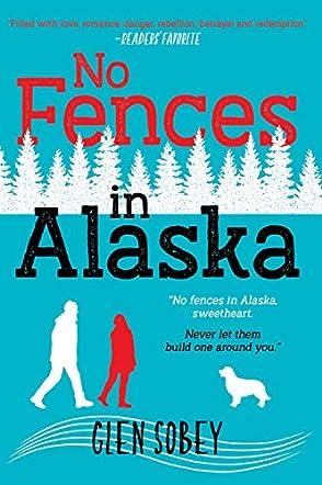 No Fences in Alaska