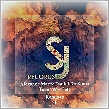 Tales We Tell Remixes, Pt. 1