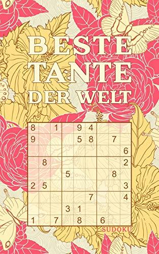 BESTE TANTE DER WELT - Sudoku: Tolles Rätselbuch zum Verschenken an die liebste Tante | 184 knifflige Rätsel | Kleines Geschenk für Familie | Geschenkidee zu Weihnachten, Muttertag, Geburtstag