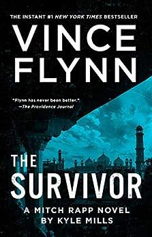 The Survivor (Mitch Rapp Book 14) by [Vince Flynn, Kyle Mills]