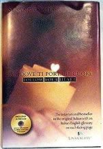 Va Dove Ti Porta Il Cuore Follow Your Heart