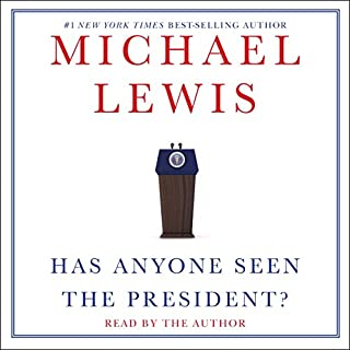 Has Anyone Seen the President? audiobook cover art