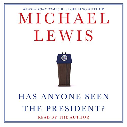 Has Anyone Seen the President? cover art