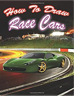 How to Draw Race Cars: Drawing Fast Race Sports Cars Step by Step (How To draw Car like a Pro)