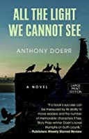 All The Light We Cannot See (Thorndike Reviewers' Choice) by Anthony Doerr(2014-07-02)