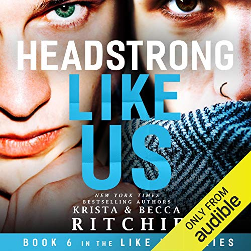 Headstrong Like Us audiobook cover art