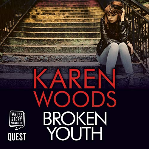 Broken Youth                   By:                                                                                                                                 Karen Woods                               Narrated by:                                                                                                                                 Stewart Crank                      Length: 10 hrs and 3 mins     1 rating     Overall 2.0