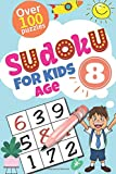 Sudoku for Kids Ages 8: : 100 Sudoku Puzzle Books for Kids, Toddlers, Boys, Girls Age  8 with Solutions - Large Print Sudoku Puzzles Book for Beginners Enjoy your book