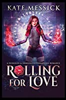 Rolling for Love