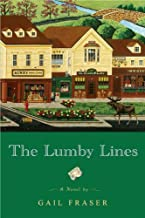 The Lumby Lines by Fraser, Gail [NAL,2007] (Paperback)