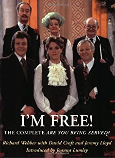I'm Free! The Complete Are You Being Served?