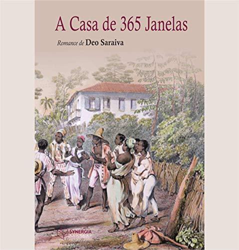 A Casa de 365 Janelas (Portuguese Edition)