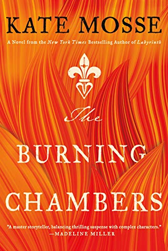 Image of The Burning Chambers: A Novel (The Burning Chambers Series, 1)