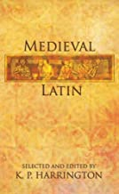 Medieval Latin by Karl Pomeroy Harrington (2007-01-10)