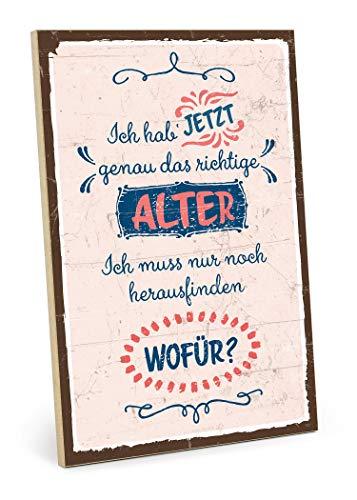 TypeStoff Placa de madera con frase en inglés – Edad – Estilo vintage con cita de regalo y decoración para disfrutar y ahora
